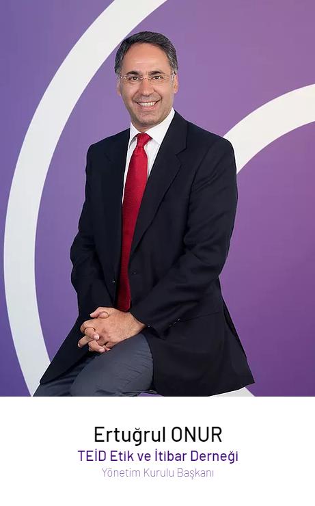Ertuğrul Onur – TEİD 2019-2021 Dönemi Yönetim Kurulu Başkanı